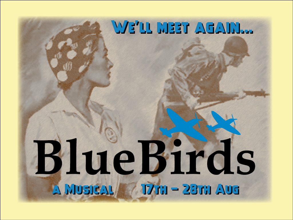 Bluebirds a Musical